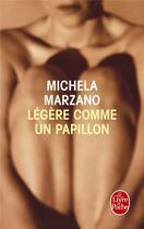 Couverture du livre « Légère comme un papillon » de Michela Marzano aux éditions Lgf