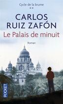 Couverture du livre « Le palais de minuit » de Carlos Ruiz Zafon aux éditions Pocket
