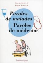 Couverture du livre « Paroles de malades, paroles de médecins » de Kamoun aux éditions Glyphe