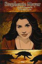 Couverture du livre « Stéphenie Meyer ; la vie de l'auteur de twilight en BD » de Ryan Burton aux éditions Edigo