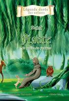 Couverture du livre « Saint Fiacre ; le modèle des jardiniers » de Mauricette Vial-Andru et Olivier Tsin aux éditions Saint Jude