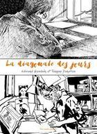 Couverture du livre « La diagonale des jours » de Tanguy Dohollau et Edmond Baudoin aux éditions Des Ronds Dans L'o