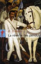 Couverture du livre « La révolte des pendus » de Traven B aux éditions La Decouverte