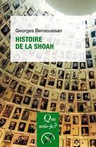 Couverture du livre « Histoire de la Shoah » de Georges Bensoussan aux éditions Que Sais-je ?