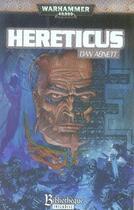Couverture du livre « Hereticus » de Dan Abnett aux éditions Bibliotheque Interdite