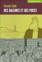 Couverture du livre « Des Baleines Et Des Puces » de Fermin Solis aux éditions Potager Moderne