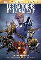 Couverture du livre « Les gardiens de la galaxie: cosmic avengers » de Sara Pichelli et Steve Mcniven et Brian Michael Bendis aux éditions Panini