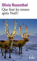 Couverture du livre « Que font les rennes après Noël ? » de Olivia Rosenthal aux éditions Gallimard