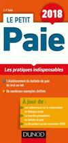 Couverture du livre « Le petit paie ; les pratiques indispensables (édition 2018) » de Jean-Pierre Taieb aux éditions Dunod