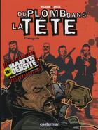 Couverture du livre « Du plomb dans la tête ; l'intégrale » de Matz et Colin Wilson aux éditions Casterman