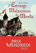 Couverture du livre « L'estrange malaventure de Mirella » de Flore Vesco aux éditions Ecole Des Loisirs