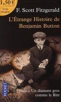 Couverture du livre « L'étrange histoire de Benjamin Button ; un diamant gros comme le Ritz » de Francis Scott Fitzgerald aux éditions Pocket