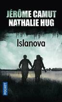 Couverture du livre « Islanova t.1 » de Jerome Camut et Nathalie Hug aux éditions Pocket