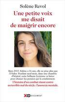 Couverture du livre « Une petite voix me disait de maigrir encore » de Solene Revol aux éditions Xo
