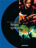 Couverture du livre « Rêves syncopés » de Laurent Bonneau et Mathilde Ramadier aux éditions Dargaud