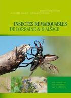 Couverture du livre « Insectes remarquables de Lorraine et d'Alsace » de Nogret et Vitzthum aux éditions Serpenoise