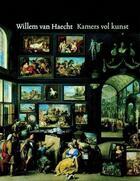 Couverture du livre « Willem van Haecht ; kamers vol kunst » de Von Suchtelen Ariane aux éditions Waanders
