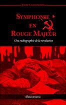 Couverture du livre « Symphonie en rouge majeur » de Josef Landowsky aux éditions Omnia Veritas