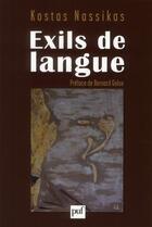 Couverture du livre « Exils de langue » de Kostas Nassikas aux éditions Puf