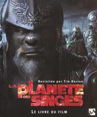 Couverture du livre « La Planete Des Singes ; Livre Du Film » de Mark Salisbury aux éditions Editions 84