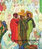 Couverture du livre « Augustin Ferrando » de Patrick-Gilles Persin aux éditions Art Inprogress
