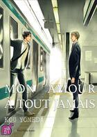 Couverture du livre « Mon amour à tout jamais » de Kou Yoneda aux éditions Taifu Comics
