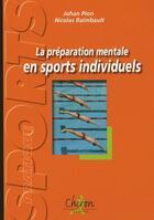 Couverture du livre « Préparation mentale en sports individuels » de Raimbault aux éditions Chiron