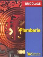 Couverture du livre « Plomberie ; edition 2001 » de Jacques Gerard aux éditions Selection Du Reader's Digest