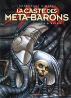 Couverture du livre « La caste des Méta-Barons ; INTEGRALE T.7 ET T.8 » de Alejandro Jodorowsky et Juan Gimenez aux éditions Humanoides Associes