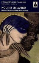 Couverture du livre « BABEL ; INTERNATIONALE DE L'IMAGINAIRE T.10 ; nous et les autres ; les cultures contre le racisme » de Internationale De L'Imaginaire et Babel aux éditions Actes Sud