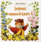 Couverture du livre « Albert le hamster ; joyeux anniversaire » de Bob Hersay aux éditions Les Deux Souris