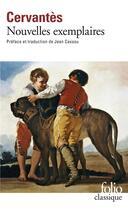 Couverture du livre « Nouvelles exemplaires » de Miguel De Cervantes Saavedra aux éditions Folio