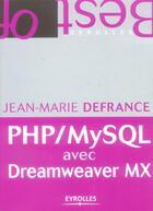 Couverture du livre « PHP/MySQL avec Dreamweaver MX » de Jean-Marie Defrance aux éditions Eyrolles