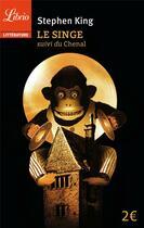 Couverture du livre « Le singe ; le chenal » de Stephen King aux éditions J'ai Lu