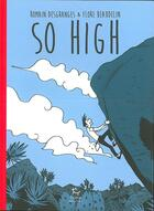 Couverture du livre « So high » de Flore Beaudelin et Romain Desgranges aux éditions Guerin