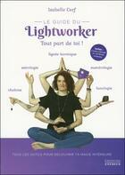 Couverture du livre « Le guide du lightworker » de Isabelle Cerf aux éditions Exergue