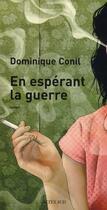 Couverture du livre « En espérant la guerre » de Dominique Conil aux éditions Actes Sud