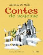 Couverture du livre « Contes de sagesse » de Daniel Sylvestre et Anthony De Mello aux éditions Fides