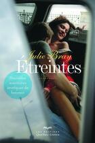 Couverture du livre « Étreintes (3e édition) » de Julie Bray aux éditions Quebec Livres