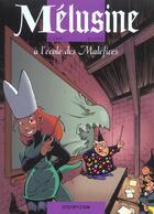 Couverture du livre « Mélusine T.11 ; Mélusine à l'école des maléfices » de Francois Gilson et Clarke aux éditions Dupuis