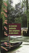 Couverture du livre « Le marais poitevin des origines à nos jours » de Yannis Suire aux éditions Cvrh
