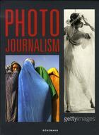 Couverture du livre « 150 ans de photo journalisme » de Collectif aux éditions Konemann