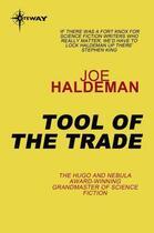 Couverture du livre « Tool of the Trade » de Joe Haldeman aux éditions Orion Digital