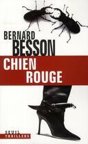 Couverture du livre « Chien rouge » de Bernard Besson aux éditions Seuil
