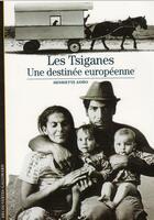 Couverture du livre « Les tsiganes - une destinee europeenne » de Asseo Henriette aux éditions Gallimard