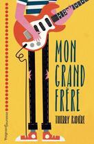 Couverture du livre « Mon grand frère » de Thierry Radiere aux éditions Magnard