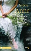 Couverture du livre « Un mariage en eaux troubles » de Sylvie Anne aux éditions Presses De La Cite
