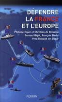 Couverture du livre « Défendre la france et l'europe » de Philippe Esper aux éditions Perrin