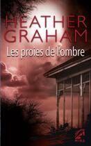 Couverture du livre « Les proies de l'ombre » de Heather Graham aux éditions Harlequin