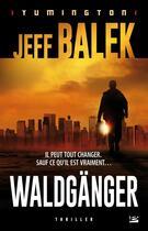 Couverture du livre « Le Waldgänger » de Jeff Balek aux éditions Bragelonne